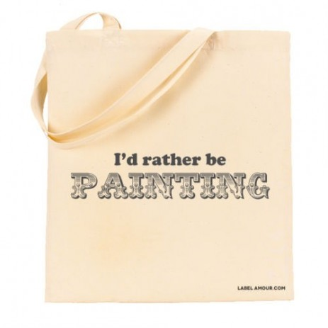 I'd Rather Be Painting Tote Bag