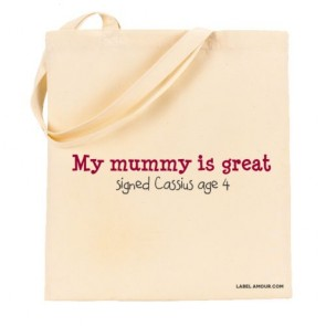 Mummy Is Great Tote Bag